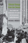 Climate Change from the Streets: How Conflict and Collaboration Strengthen the Environmental Justice Movement Cover Image