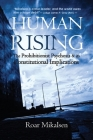 Human Rising: The Prohibitionist Psychosis and its Constitutional Implications Cover Image