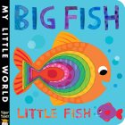 Big Fish Little Fish (My Little World) Cover Image