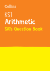 Collins KS1 SATs Revision and Practice - New Curriculum – KS1 Mathematics - Arithmetic SATs Question Book Cover Image