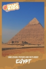 Unbelievable Pictures and Facts About Egypt Cover Image