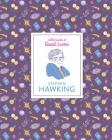Stephen Hawking: (Scientist Biography, Biography Book for Children) (Little Guides to Great Lives) Cover Image
