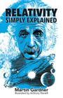 Relativity Simply Explained (Dover Classics of Science & Mathematics) Cover Image