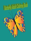 butterfly adult coloring book: (Creative Haven Coloring Books) Paperback - Illustrated, Cover Image