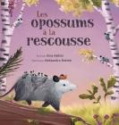 Les opossums à la rescousse Cover Image