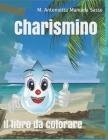 Charismino: Il libro da colorare Cover Image
