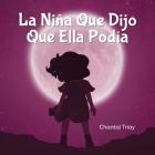 La Niña Que Dijo Que Ella Podía Cover Image