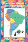 Explore South America Wth Country Jumper Cover Image