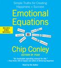 Emotional Equations: Simple Truths for Creating Happiness + Success Cover Image
