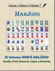 MahJong - El Sistema SENFÁ RALÓDIV: Sencillo, Fácil, Racional, Lógico y Divertido Cover Image