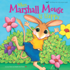 When Marshall Mouse is Happy - When Marshall Mouse is Sad (Marshall Mouse series) Cover Image