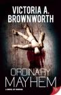 Ordinary Mayhem: A Novel of Horror Cover Image