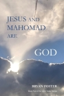 Jesus and Mahomad are GOD: (Author Articles) Cover Image