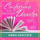 Confessions of a High School Disaster (Chloe Snow's Diary #1) Cover Image