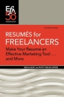 Resumés for Freelancers: Make Your Résumé an Effective Marketing Tool . . . and More! Cover Image