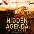 Hidden Agenda: A Dan Roy Thriller Cover Image