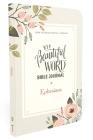 Niv, Beautiful Word Bible Journal, Ephesians, Paperback, Comfort Print Cover Image