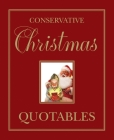 Conservative Christmas Quotables Cover Image