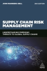 Supply Chain Risk Management: Understanding Emerging Threats to Global Supply Chains Cover Image
