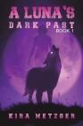 A Luna's Dark Past Cover Image