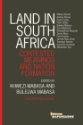 Land in South Africa: Contested Meanings and Nation Formation Cover Image