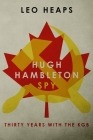 Hugh Hambleton, Spy: Thirty Years with the KGB Cover Image