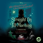 Straight on Till Morning: A Twisted Tale Cover Image