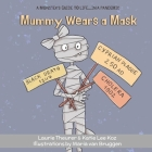 Mummy Wears a Mask Cover Image