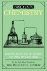 Fast Track: Chemistry: Essential Review for AP, Honors, and Other Advanced Study (High School Subject Review) Cover Image