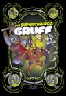 Los Superchivitos Gruff: Una Novela Gráfica Cover Image