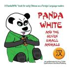 Panda White and the Seven Small Animals: Simplified character version Cover Image