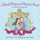 A Real Prince Is Hard to Find: A Modern Fairy Tale Cover Image