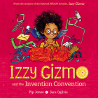 Izzy Gizmo and the Invention Convention Cover Image