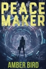 Peace Maker (Peaceforgers #2) Cover Image