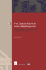 From Catholic Outlook to Modern State Regulation: Developing Legal Understandings of Marriage in Ireland (European Family Law) Cover Image