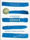 A Taste of Greece: Recipes, Cuisine & Culture Cover Image