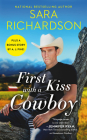 First Kiss with a Cowboy: Includes a bonus novella (Silverado Lake #1) Cover Image