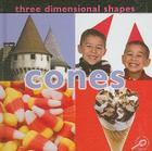 Three Dimensional Shapes: Cones (Concepts (Hardcover Rourke)) Cover Image