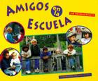 Amigos En La Escuela = Friends at School Cover Image