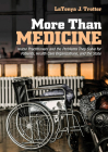 More Than Medicine: Nurse Practitioners and the Problems They Solve for Patients, Health Care Organizations, and the State (Culture and Politics of Health Care Work) Cover Image