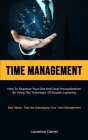 Time Management: How To Organize Your Day And Stop Procrastination By Using The Technique Of Double Layering (Bad Habits That Are Sabot Cover Image