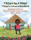 Fresh as a Daisy - English Nature Idioms (Spanish-English): Fresco Como Margarita - Modismos con Naturaleza en Inglés (Español-Inglés) Cover Image