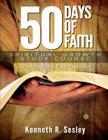 50 Days of Faith - Spiritual Growth Study Course: Climbing the Ladder of Faith Cover Image