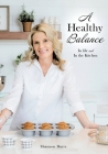 A Healthy Balance: In life and In the Kitchen Cover Image