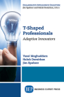 T-Shaped Professionals: Adaptive Innovators Cover Image