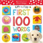 Lift the Flap: First 100 Words (Scholastic Early Learners) Cover Image