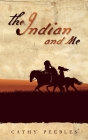 The Indian and Me Cover Image