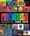 Psychedelia: 101 Iconic Underground Rock Albums 1966-1970 Cover Image