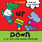 Up and Down: A MR Croc Book about Opposites Cover Image