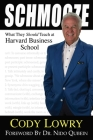 Schmooze: What They Should Teach at Harvard Business School Cover Image